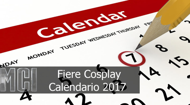 calendario fiere cosplay 2017 marvelcosplayitalia